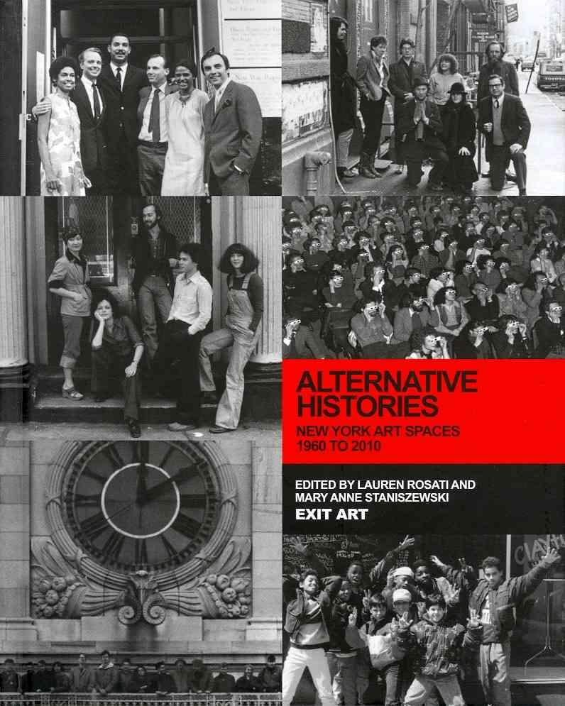 Alternative Histories By Rosati, Lauren (EDT)/ Staniszewski, Mary Anne (CON)