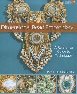 Dimensional Bead Embroidery By Eakin, Jamie Cloud